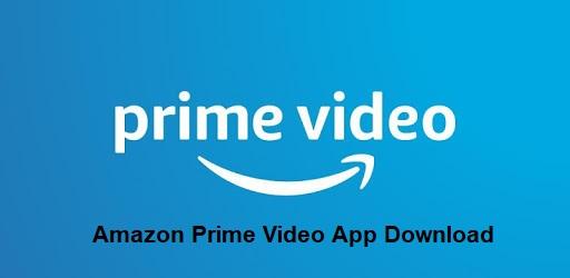 Amazon Prime Video App Download